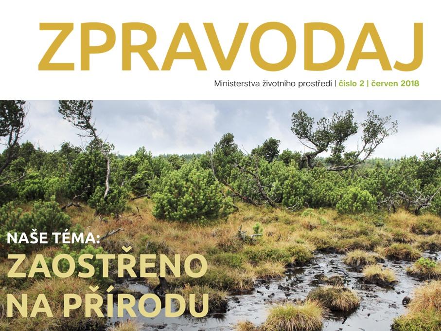 Letní číslo Zpravodaje MŽP zve na výlety do naturových oblastí, národních parků a k rodinným aktivitám v přírodě. Zaostří i na invazní druhy a kůrovcovou kalamitu