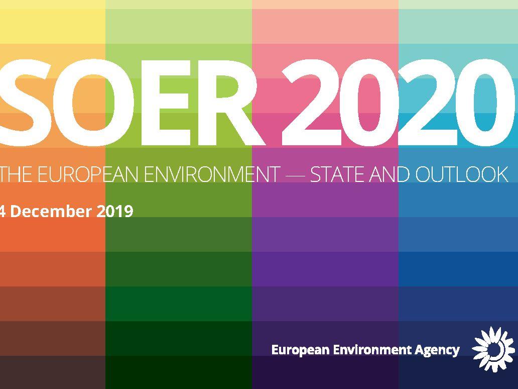 Životní prostředí v Evropě se nelepší, konstatuje SOER 2020